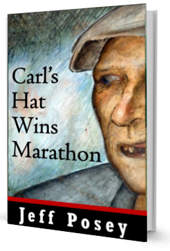 Carl's Hat Wins Marathon: a short story