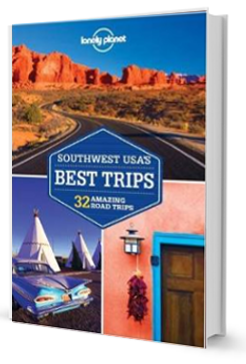 Lonely Planet Southwest USA's Best Trips (Travel Guide)