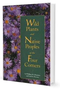Wild Plants and Native Peoples of the Four Corners