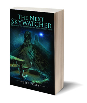 The Next Skywatcher: Prequel to The Last Skywatcher Triple Trilogy Series