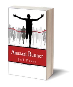Anasazi Runner: a novel of identity and speed
